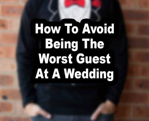 worst guest at a wedding - blog